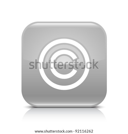 Gray glossy web button with copyright sign. Rounded square shape icon with shadow and reflection on white background. This vector illustration created and saved in 8 eps - stock vector
