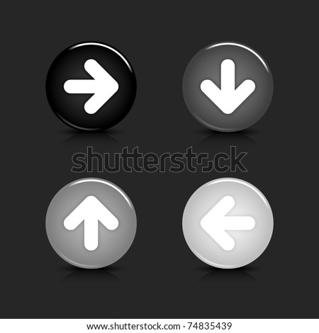Grayscale glossy round web 2.0 button arrow icon with reflection and shadow on gray. 10 eps - stock vector