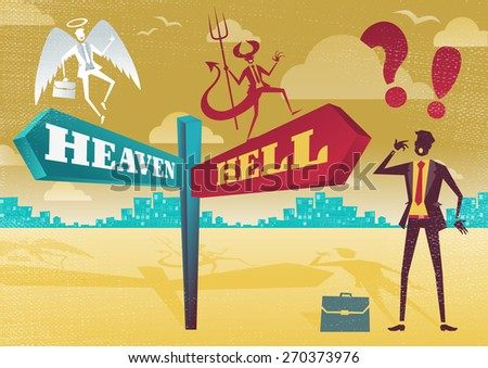 Great illustration of Retro styled Businessman with a selection of Business Morality related options with the theme of the Heaven and Hell and choices to make.  - stock vector