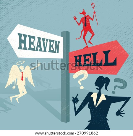 Great illustration of Retro styled Businesswoman at a Heaven and Hell Signpost with both and Angel and a Devil to help make a difficult moral dilemma. - stock vector