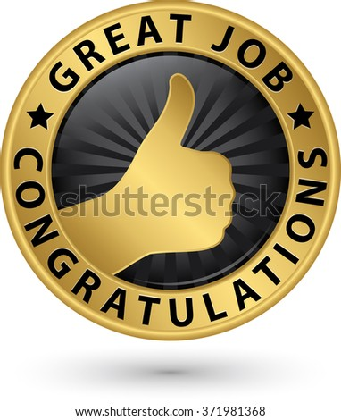 Great Job Congratulations Golden Label Thumb Stock Vector ...
