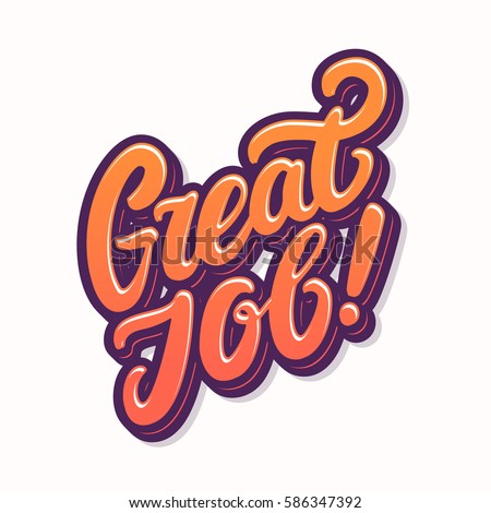 great job lettering stock photo photo vector illustration rh shutterstock com great job clipart images great job clipart animations
