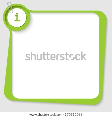 green blank text box with info sign and paper clip - stock vector