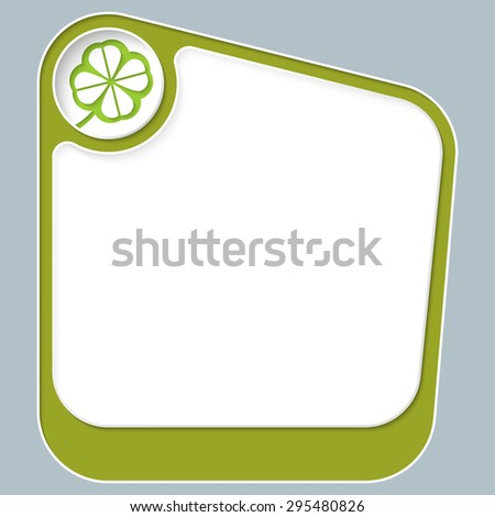 Green box for your text with white frame and cloverleaf - stock vector