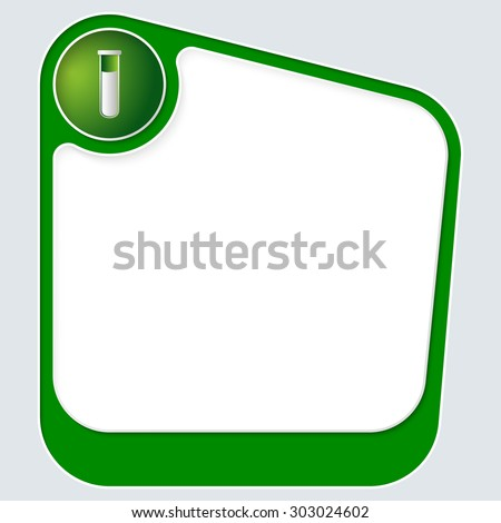 Green box for your text with white frame and test tube - stock vector
