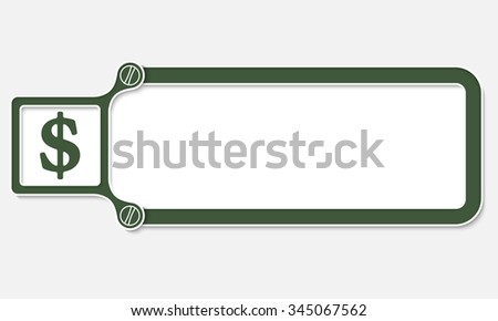 Green box with white frame for your text and dollar symbol - stock vector