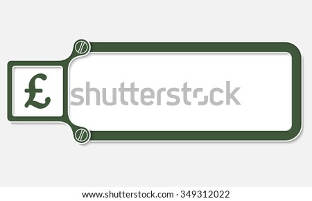 Green box with white frame for your text and pound sterling symbol - stock vector