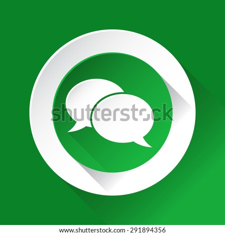 green circle shiny icon with white contour on a green background - speech bubbles - stock vector