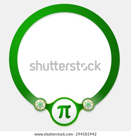 Green circular frame for your text and pi - stock vector