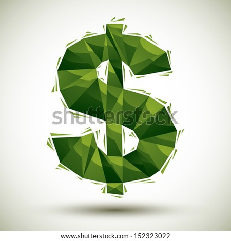 Green dollar sign geometric icon made in 3d modern style, best for use as symbol or design element for web or print layouts. - stock vector