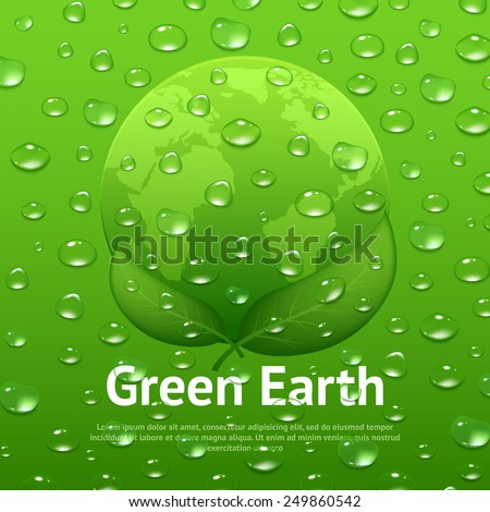 Green earth eco poster with globe leaves and water drops vector illustration - stock vector