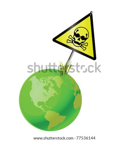 Green earth toxic sign isolated on white background - stock vector