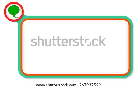 Green frame for your text and speech bubble - stock vector