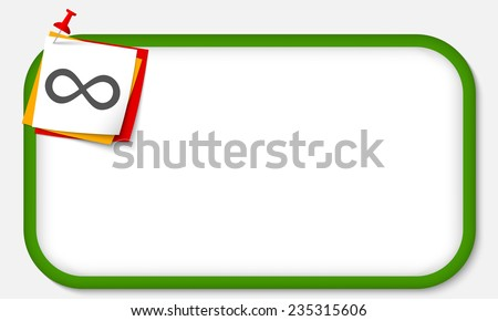 green frame with pushpin and infinity symbol - stock vector