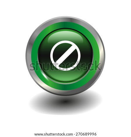 Green glossy button with metallic elements and white icon restricted, vector design for website - stock vector