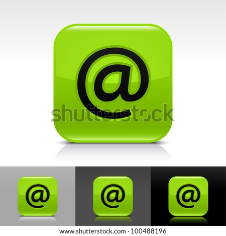 Green glossy web button with black at sign. Rounded square shape icon with shadow and reflection on white, gray, and black background. Vector 8 eps. - stock vector
