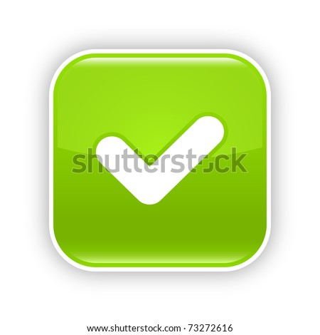 Green glossy web 2.0 button with check mark sign. Rounded square sticker with shadow on white. 10 eps - stock vector