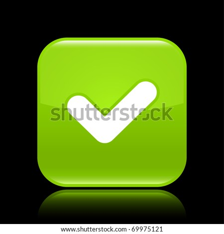 Green glossy web 2.0 button with check sign. Rounded square shape with reflection on black background - stock vector