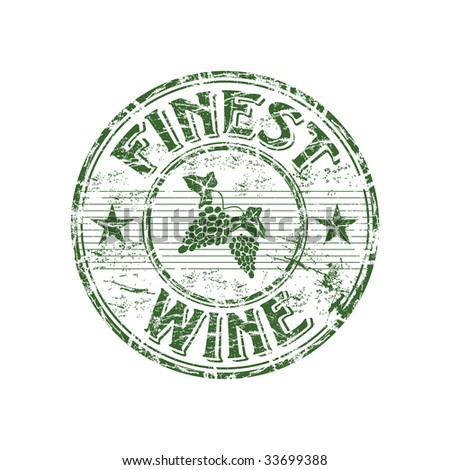 Green grunge rubber stamp with grapes and the text finest wine written inside the stamp