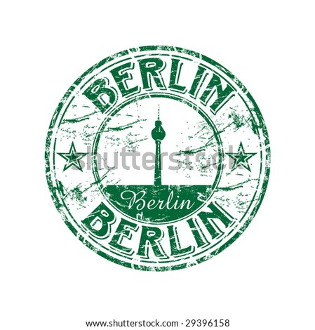 Green grunge rubber stamp with the name of the capital of Germany written inside the stamp. Berlin