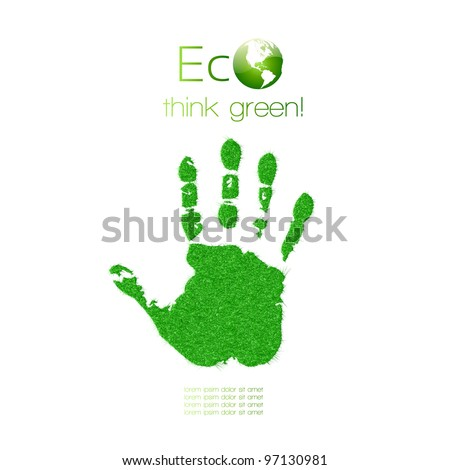 Green handprint made from grass. Think Green. Ecology Concept. Vector Illustration. - stock vector