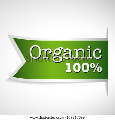 Green label with word Organic 100% - stock vector