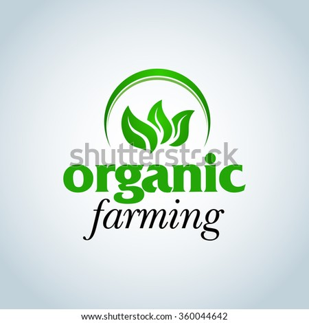 Green Organic farming logo design concept. Organic Logotype template. Organic Farm fresh products unique sign or icon art. Isolated vector illustration. - stock vector