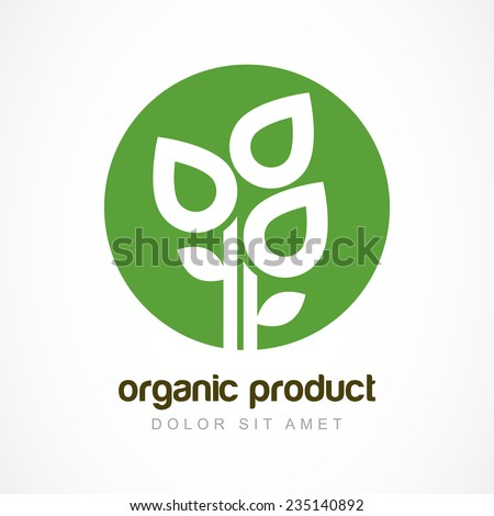 Green plant in circle vector logo template. Abstract design concept for natural organic product, food, cosmetic. - stock vector