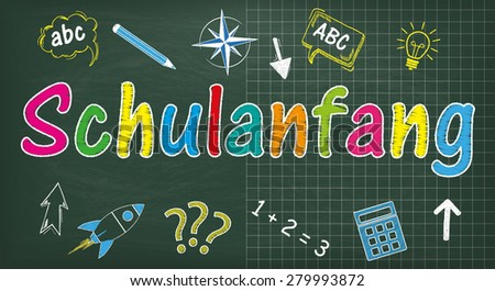 "Green school board. German text ""Schulanfang"", translate ""Back to School"". Eps 10 vector file. - stock vector"