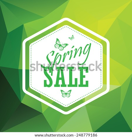 Green spring sale low polygonal background with hexagonal vintage badge. Creative typography and butterflies. Eps10 vector illustration - stock vector