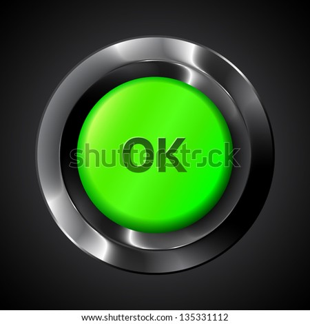 Green vector ok realistic plastic button - stock vector