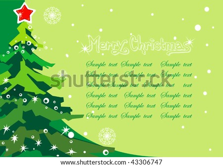Green winter background with Creative Christmas tree. New-Year's greeting sweet postcard with stars and snowflakes. Vector illustration. - stock vector