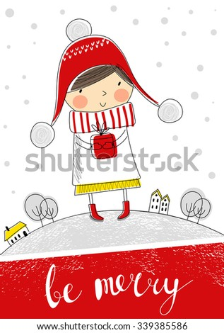 Greeting card: Be merry. Creative hand drawn card with cute little girl. Vector cartoon illustration. Merry Christmas and Happy New Year. - stock vector