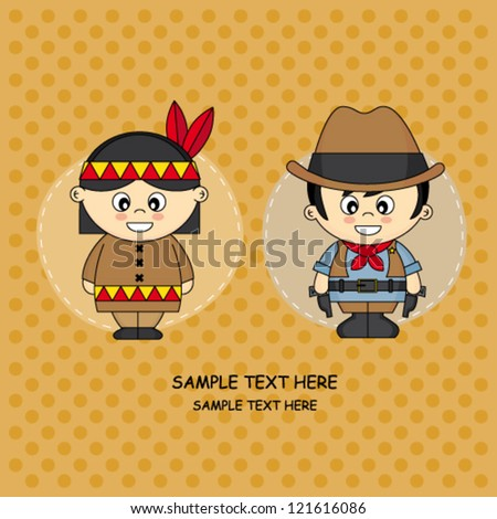 Greeting Card. Children dressed in cowboy and Indian - stock vector
