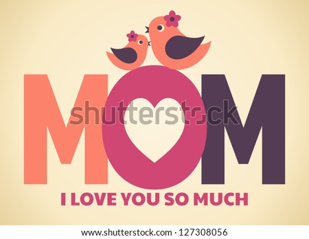 Greeting card design for Mother's Day. - stock vector