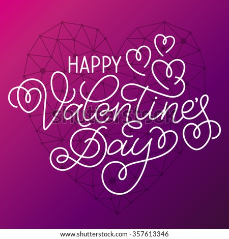 Greeting card design 'Happy Valentine's Day'. Hand lettering with hearts and swashes with geometric heart on violet background. - stock vector