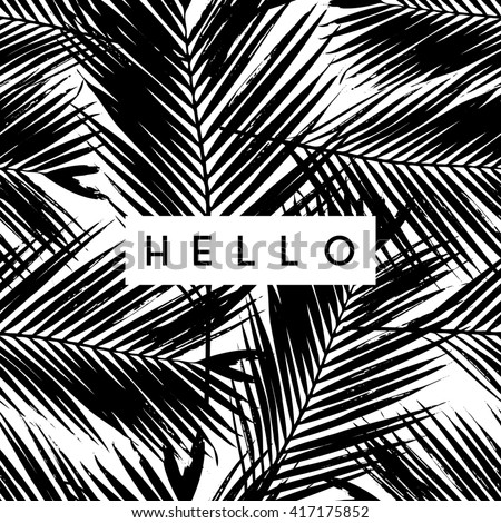 """Greeting card design with text """"Hello"""" on palm leaves background in black and white. - stock vector"""