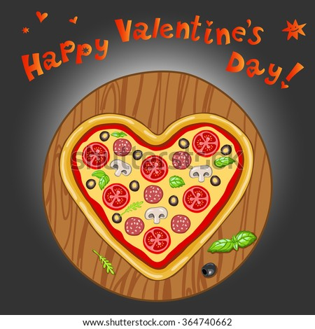 Greeting Card Happy Valentineu0027s Day With A Heart Shaped Pizza On The Board