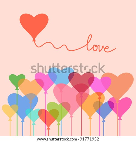Greeting card Valentine's Day with balloons of multicolored hearts and text - Love. Romantic illustration in vector. Abstract concept background. - stock vector