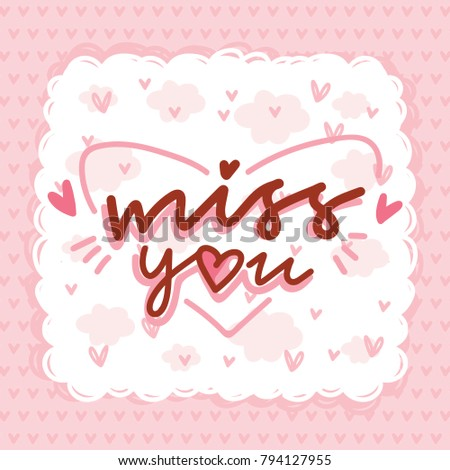 Greeting card calligraphy lettering text doodles stock vector greeting card with calligraphy lettering text doodles and hearts miss you cute m4hsunfo