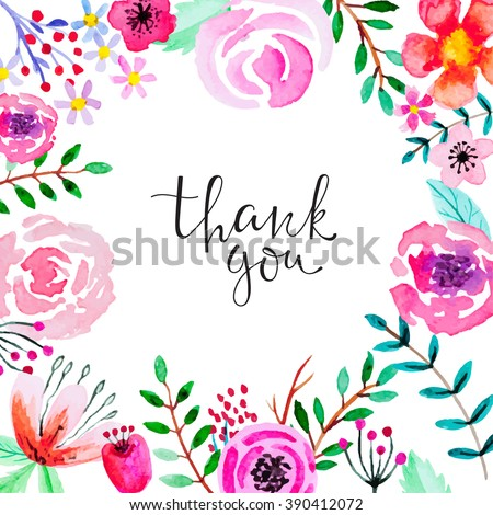 "Greeting card with floral ornament and  hand-written lettering""Thank you"" Cute, bright background with watercolor flowers. All elements are editable (under clipping Mask ).  - stock vector"