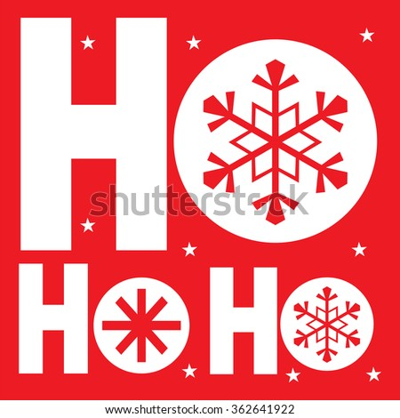 Greeting Card with Ho ho ho on red background design vector illustration - stock vector