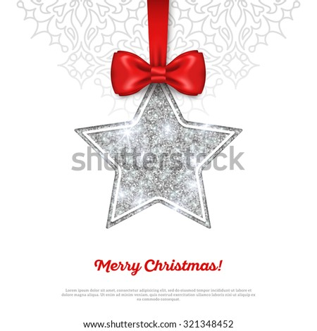 Greeting Card with Shining Silver Star Bauble and Red Silk Ribbon. Vector illustration. Happy New Year, Merry Christmas, Seasons Greetings. - stock vector