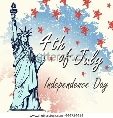 Greeting card with U.S. flag and statue of Liberty. 4th of July. Independence day of United states. Doodle vector Illustration.