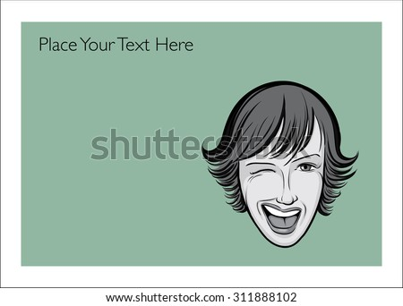 Greeting card with winking woman face - personalize your card with a custom text - stock vector
