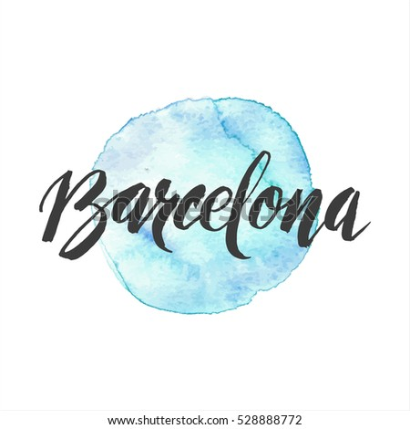 Greetings barcelona spain modern hand drawn stock vector hd royalty greetings from barcelona spain modern hand drawn brush calligraphy with spot of watercolor m4hsunfo