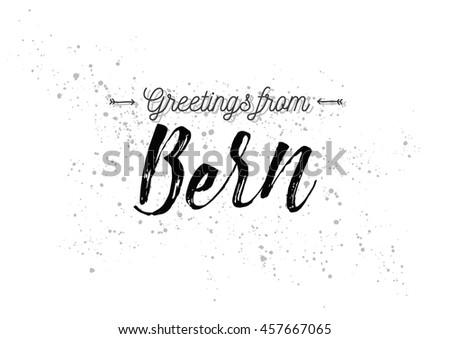 Greetings bern switzerland greeting card typography stock vector greetings from bern switzerland greeting card with typography lettering design hand drawn m4hsunfo