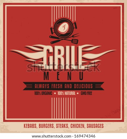 Grill menu retro flyer design template. Vintage poster design for BBQ restaurant. Food and drink concept. - stock vector