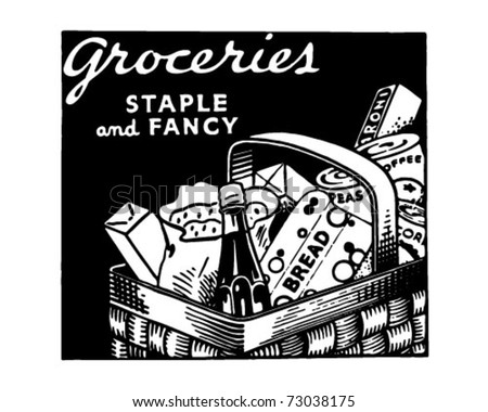 Groceries Staple And Fancy - Retro Ad Art Banner - stock vector