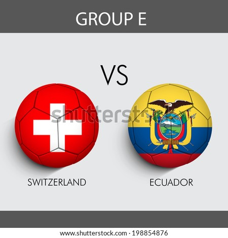 Group E Match Switzerland v/s Ecuador countries flags  - stock vector